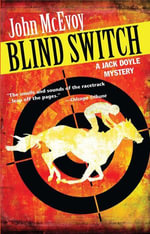 Blind Switch : A Jack Doyle Mystery - John McEvoy