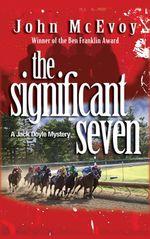 The Significant Seven : A Jack Doyle Mystery - John McEvoy