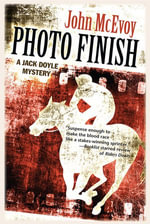 Photo Finish : A Jack Doyle Mystery - John McEvoy