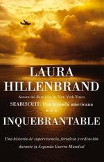 Inquebrantable - Laura Hillenbrand