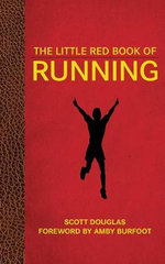 The Little Red Book of Running - Scott Douglas