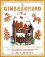 The Gingerbread Book - Allen D. Bragdon