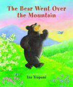 The Bear Went Over the Mountain - Iza Trapani