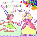 It's Fun to Draw Princesses and Ballerinas - Mark Bergin