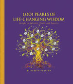 1001 Pearls of Life-Changing Wisdom : Insight on Identity, Truth and Success - Elizabeth Venstra