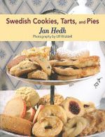 Swedish Cookies, Tarts, and Pies - Jan Hedh