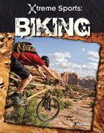 Biking : Xtreme Sports (ABDO) - S L Hamilton
