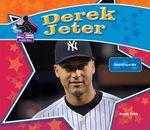 Derek Jeter : Baseball Superstar - Sarah Tieck