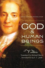 God and Human Beings : First English Translation - Voltaire
