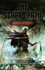 The Scarab Path : Shadows of the Apt 5 - Adrian Tchaikovsky