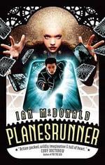 Planesrunner : Everness - Ian McDonald