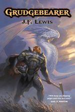 Grudgebearer - J.F. Lewis