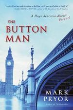 The Button Man : A Hugo Marston Novel - Mark Pryor