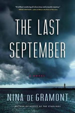 The Last September - Nina De Gramont