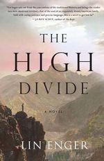 The High Divide - Lin Enger