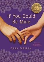 If You Could be Mine - Sara Farizan
