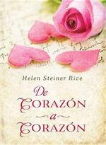 de Corazon a Corazon : Heart to Heart - Helen Steiner Rice