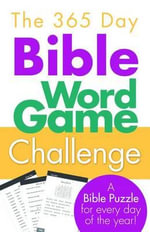 The 365 Day Bible Word Game Challenge : A Bible Puzzle for Every Day of the Year! - Barbour Publishing