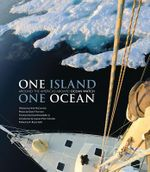 One Island, One Ocean : Ocean Watch and the Epic Journey Around the Americas - Herb McCormick