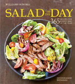 Salad of the Day : 365 Recipes for Every Day of the Year - Georgeanne Brennan