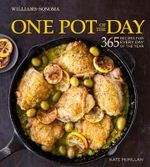 One Pot of the Day : 365 Recipes for Every Day of the Year - Kate McMillan