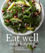 Eat Well, Eat Happy - Charity Ferreira