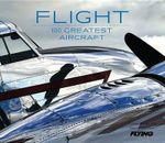Flight : 100 Greatest Aircraft - Mark Phelps