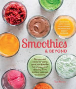 Smoothies and Beyond - Tori Ritchie