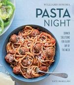 Pasta Night - Kate McMillan