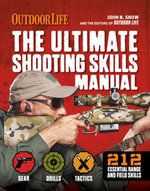 The Ultimate Shooting Skills Manual : 212 Essential Range and Field Skills