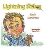 Lightning Strikes - Kevin McNamee