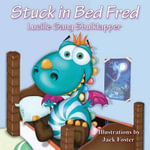Stuck in Bed Fred - Lucille Gang Shulklapper