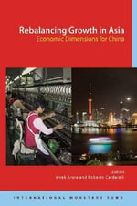Rebalancing Growth in Asia : Economic Dimensions for China - International Monetary Fund