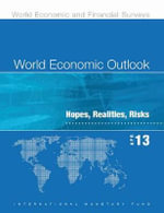 World Economic Outlook : April 2013, Hopes, Realities, Risks - International Monetary Fund