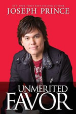 Unmerited Favor - Joseph Prince