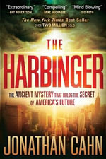 The Harbinger : The Ancient Mystery That Holds the Secret of America's Future - Jonathan Cahn
