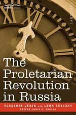 The Proletarian Revolution in Russia - Vladimir Lenin
