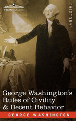 George Washington's Rules of Civility - George Washington