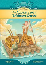 Adventures of Robinson Crusoe - Daniel Defoe