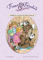 Goldilocks and the Breakfast Bunch - Nadia Higgins
