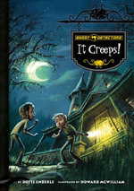 Ghost Detectors Book 1 : It Creeps!: It Creeps! eBook - Dotti Enderle