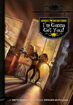 Ghost Detectors Book 2 : I'm Gonna Get You: I'm Gonna Get You eBook - Dotti Enderle