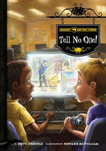 Ghost Detectors Book 3 : Tell No One!: Tell No One! eBook - Dotti Enderle