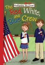 Book 5 : The Red, White, and Blue Crew: The Red, White, and Blue Crew eBook - Lisa Mullarkey