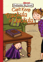 Book 6 : Can't Keep Trackula of Jackula: Can't Keep Trackula of Jackula eBook - Lisa Mullarkey