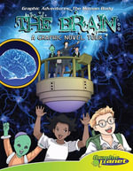 Brain : A Graphic Novel Tour - Joeming Dunn