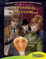 Adventure of the Speckled Band : The Adventure of the Speckled Band - Vincent Goodwin
