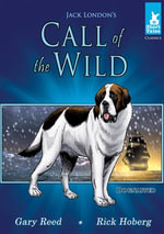 Call of the Wild Tale #1 : Dognapped - Jack London