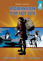Robinson Crusoe Tale #1 : Go to Sea - Daniel Defoe