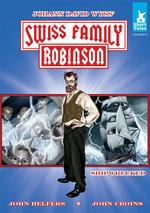 Swiss Family Robinson Tale #1 : Shipwrecked - Johann David Wyss